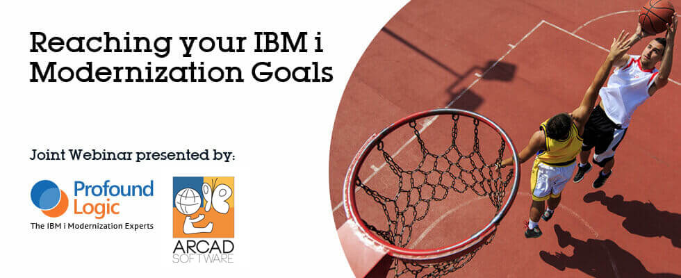Reaching your IBM i Modernization Goals - Webinar
