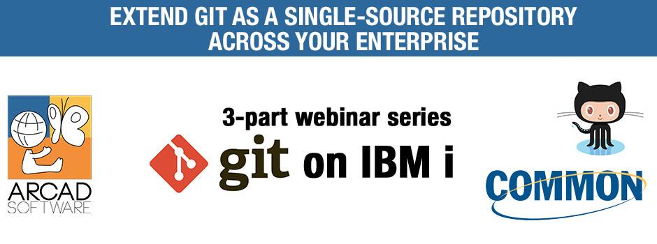 3-part webinar series Git on IBM i
