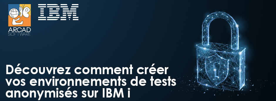 Banner Webinar ARCAD créer environnement tests anonymises IBM i