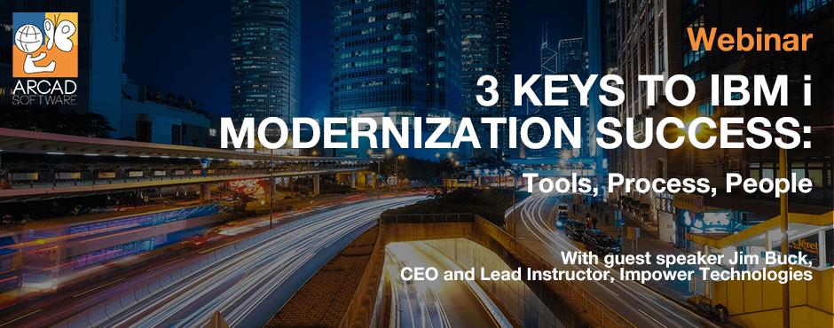 3 Keys to IBM i modernization