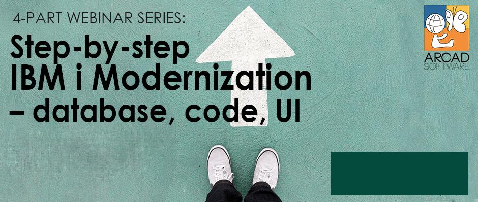 4-part Webinar series: Step-by-step IBM i Modernization